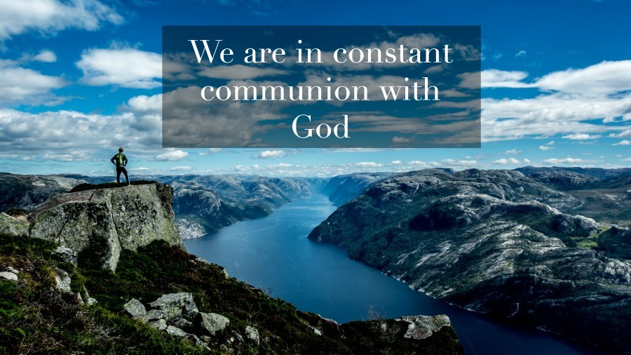 constant communion with God