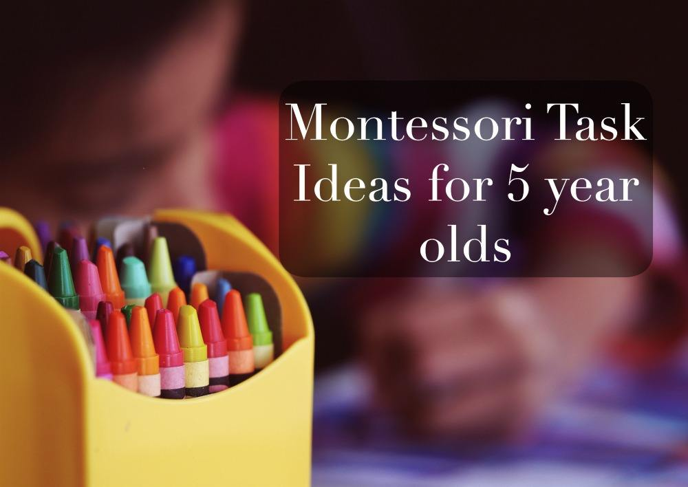 montessori task ideas for 5 year olds
