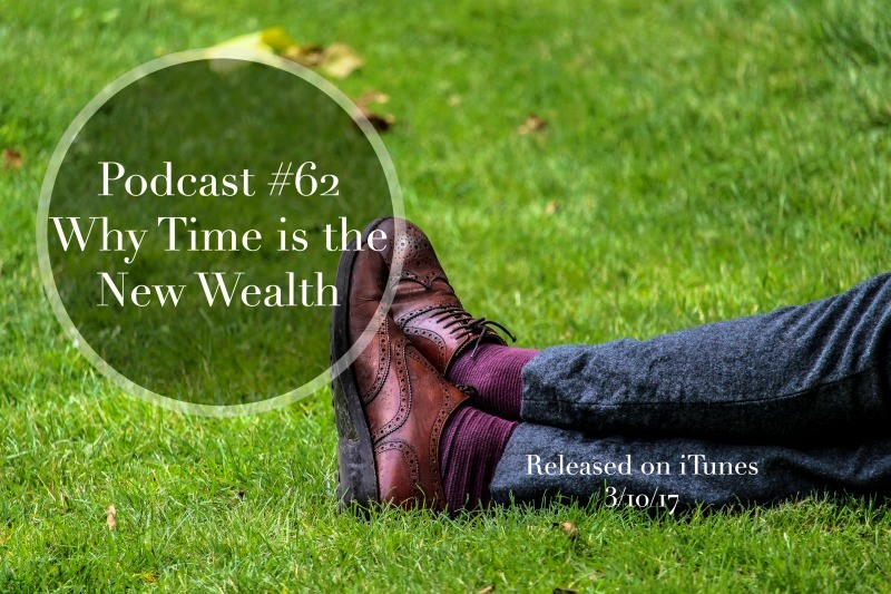 time is the new wealth