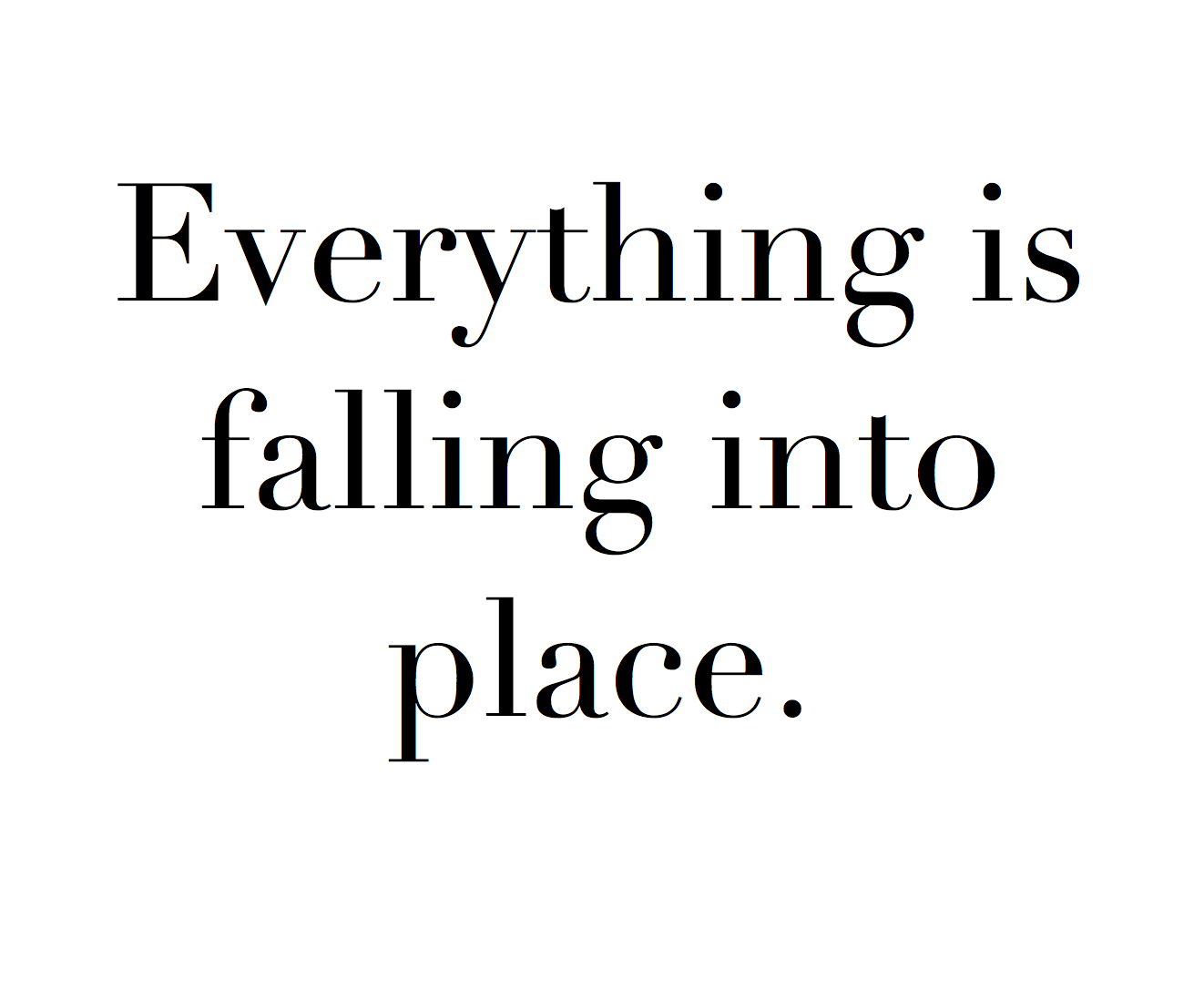 affirmation everything is falling into place